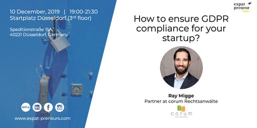 """How to ensure GDPR compliance for your startup?"" with Ray Migge"
