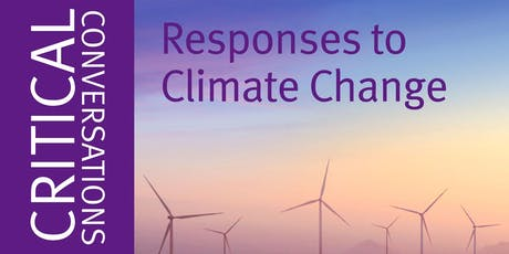 Critical Conversations: Responses to Climate Change tickets