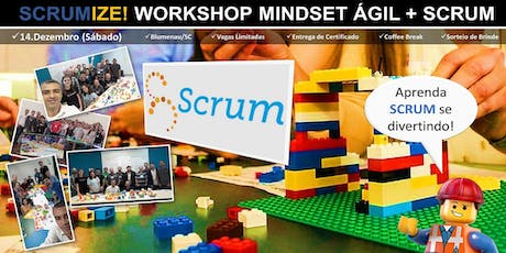 SCRUMIZE! WORKSHOP MINDSET ÁGIL + SCRUM (Blumenau) ingressos
