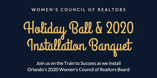 Women's Council of Realtors Holiday Ball & 2020 Installation Banquet