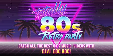 Totally 80s Retro Party tickets