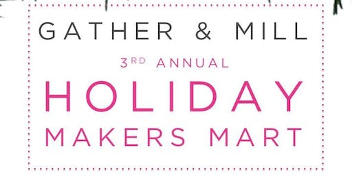 3rd Annual Holiday Makers Mart