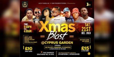 Xmas Blast (Party) With Ace Familia tickets