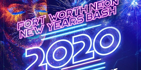 Fort Worth Neon New Years tickets