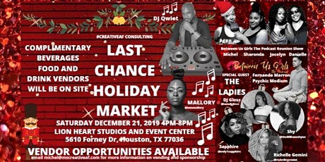 Ladies Take The Stage -- Last Chance Holiday Market tickets