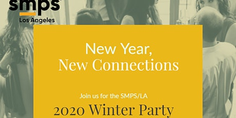 SMPS LA New Year New Connections Winter Party tickets