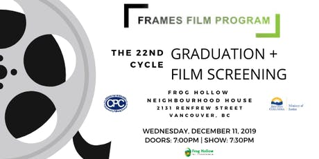 Cycle #22 Frames Film Program Graduation + Film Screening! tickets
