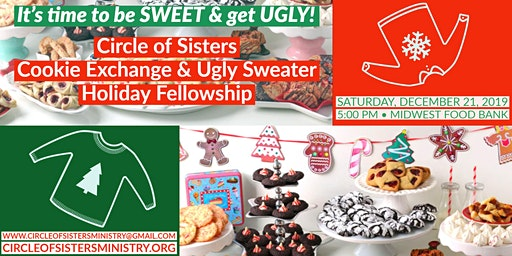 Circle of Sisters  Cookie Exchange & Ugly Sweater Holiday Fellowship