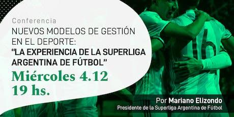 Conferencia: La experiencia de la Superliga Argentina de Fútbol. entradas
