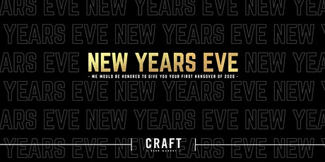 New Year's Eve at CRAFT Beer Market - Calgary Downtown tickets