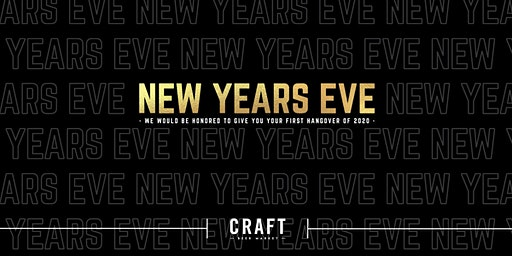 New Year's Eve at CRAFT Beer Market - Calgary Downtown