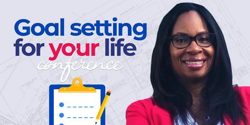 Goal Setting for Your Life 2020 Conference