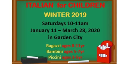 Italian for Children...Winter 2020...Saturdays Jan 11 to March 28