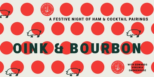 Oink & Bourbon: A Festive Night of Ham & Cocktail Pairings