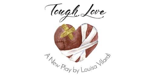 Tough Love - A Free Public Reading