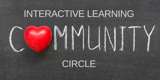 ADVANCED LEVEL - Interactive Learning Community Circle