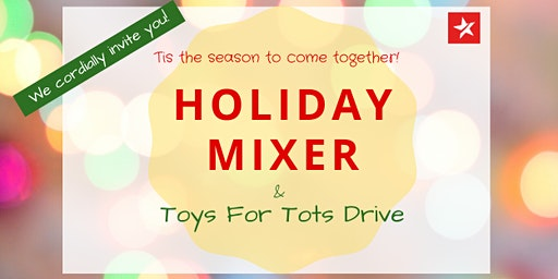 Holiday Mixer & Toy Drive