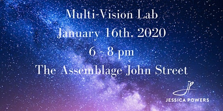 Multi-Vision Lab: A Monthly Series to Explore Your Vision - January 2020 tickets