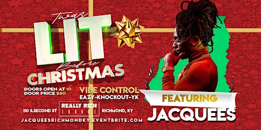 TWAS LIT BEFORE CHRISTMAS FEATURING JACQUEES