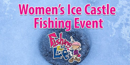 2020 Women's Ice Castle Fishing Event-Medicine Lake, Plymouth