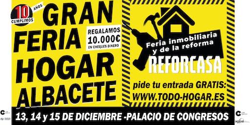 GRAN FERIA DEL HOGAR - REFORCASA  ALBACETE