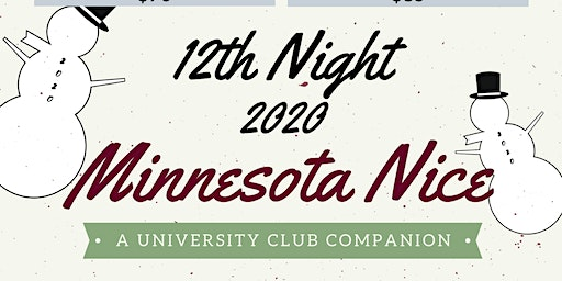 12th NIGHT REHASH 2 - Minnesota Nice : A University Club Companion