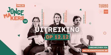 Uitreiking Prijs Jonge Makers '19 tickets