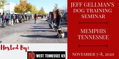 Memphis Tennessee- Jeff Gellman's 2 Day Dog Training Seminar