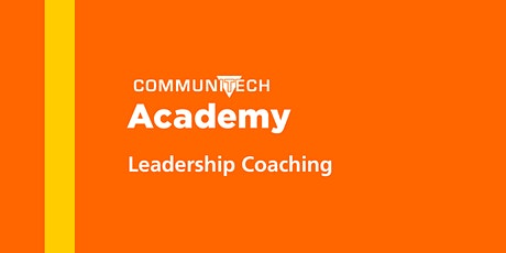 Communitech Academy: Leadership Coaching - Spring 2020 tickets