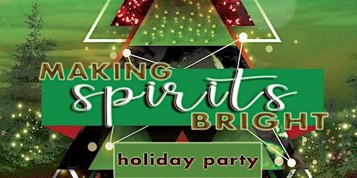 MAKING SPIRITS BRIGHT LAULYP HOLIDAY PARTY