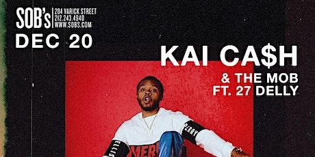 Birth In The Borough: Kai Ca$h & The Mob tickets