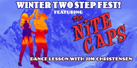 Winter Two Step Fest feat. The Nite Caps tickets