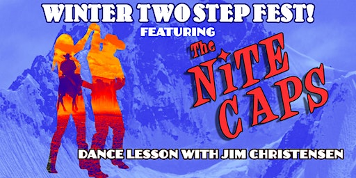 Winter Two Step Fest feat. The Nite Caps