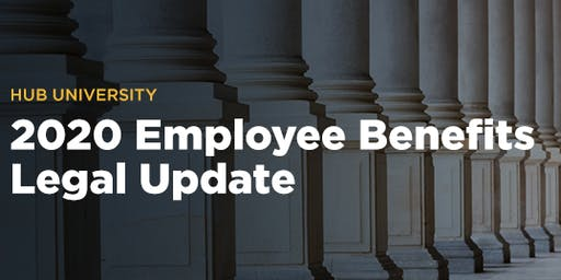 [Albuquerque] HUB University: 2020 Employee Benefits Legal Update