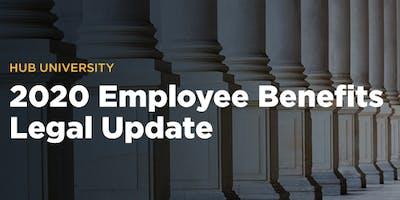 [Las Cruces] HUB University: 2020 Employee Benefits Legal Update