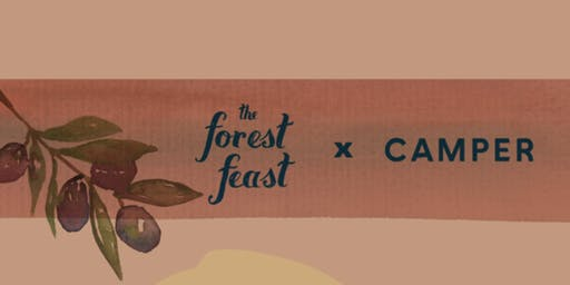 Camper X The Forest Feast
