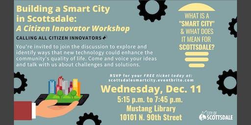 Building a Smart City in Scottsdale: A Citizen Innovator Workshop