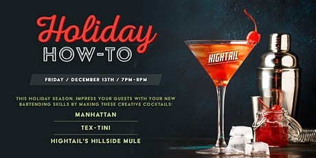 Hightail's Holiday How-To tickets