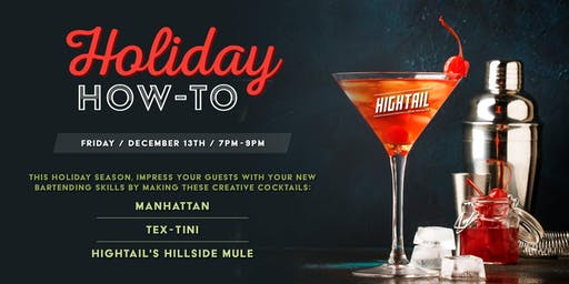 Hightail's Holiday How-To
