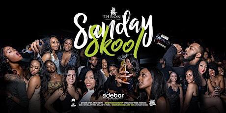 Sunday Skool Night Party at Sidebar tickets