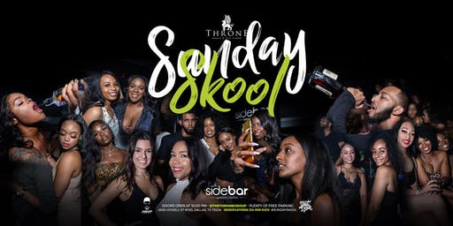 Sunday Skool Night Party at Sidebar