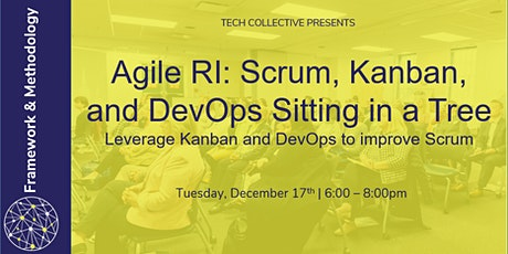 Agile RI: Scrum, Kanban, and DevOps Sitting in a Tree tickets