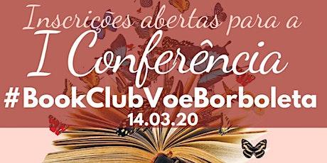 Conferência Book Club Voe Borboleta ingressos