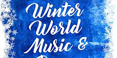 Winter world music & dance show!