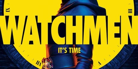 Plaza Primetime: WATCHMEN (Mini-Marathon) tickets