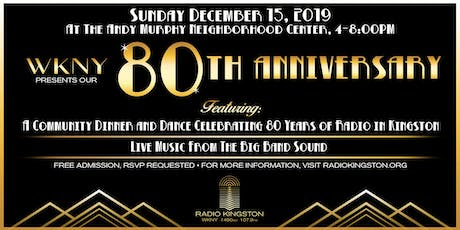 WKNY 80th Anniversary Community Dinner & Dance tickets