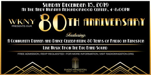 WKNY 80th Anniversary Community Dinner & Dance