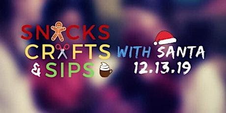 Snacks, Crafts & Sips w/ Santa tickets