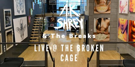A.K. Shrey & The Breaks: Live @ The Broken Cage tickets