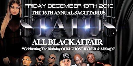 SAGITTARIUS STATUS ALL BLACK tickets